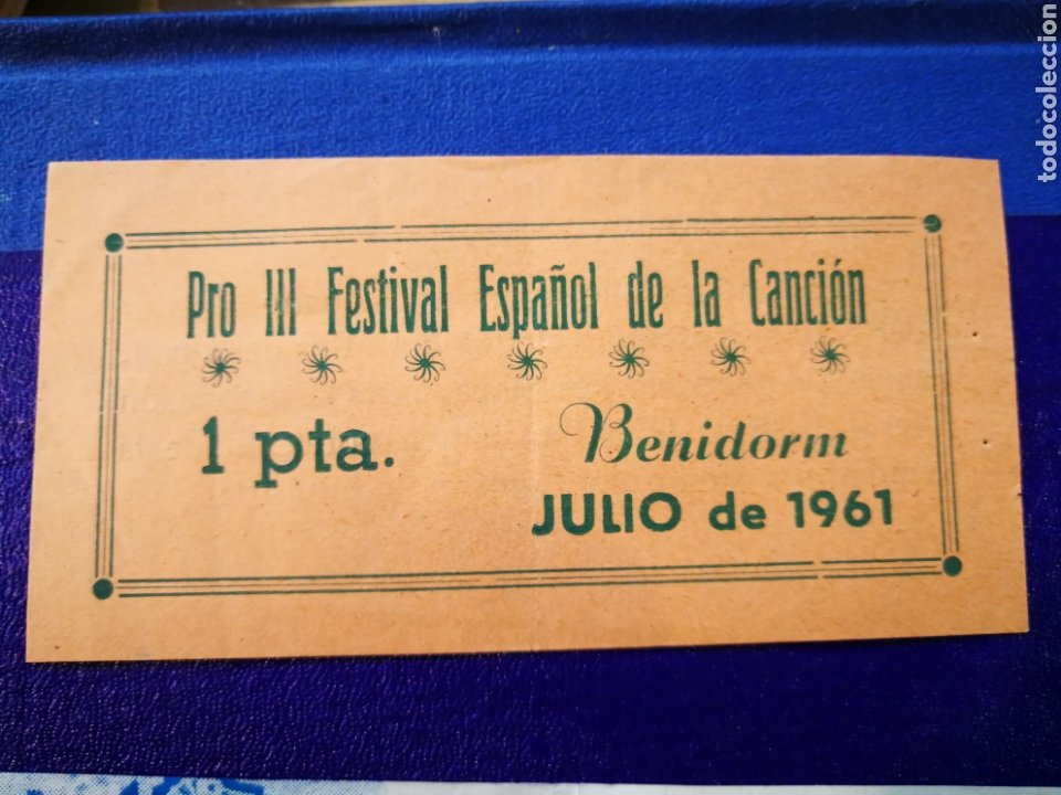 Entradas de Conciertos: LOTE DE 6 ENTRADAS PARA III FESTIVAL ESPAÑOL DE LA CANCIÓN. BENIDORM JULIO 1961. - Foto 3 - 194320475