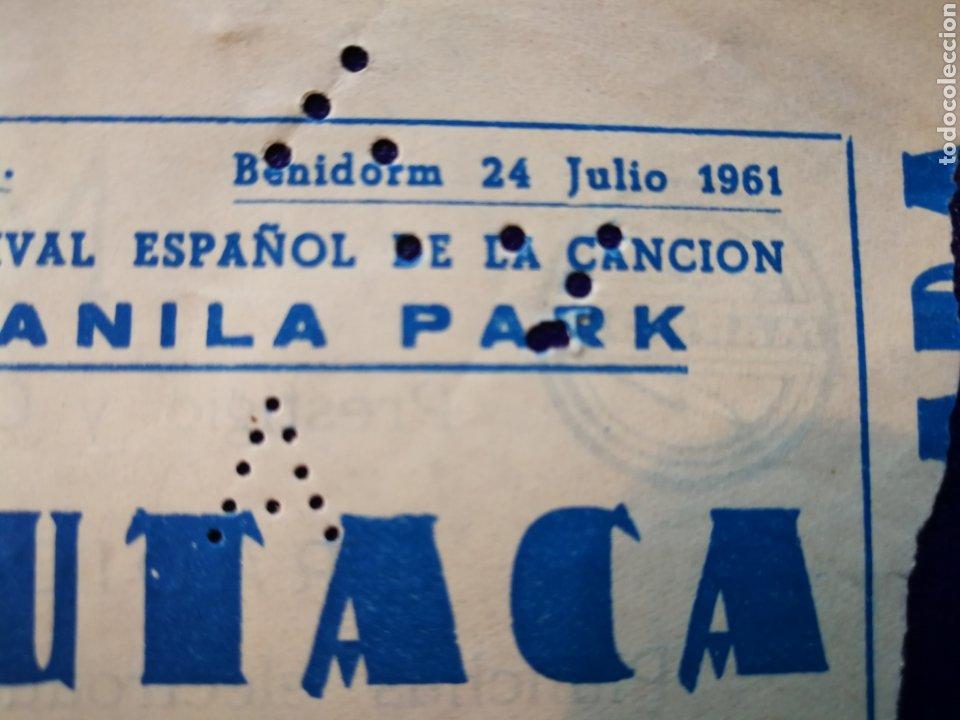 Entradas de Conciertos: LOTE DE 6 ENTRADAS PARA III FESTIVAL ESPAÑOL DE LA CANCIÓN. BENIDORM JULIO 1961. - Foto 8 - 194320475