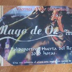 Entradas de Conciertos: ENTRADA CONCIERTO MAGO DE OZ VALLADOLID. Lote 194542565