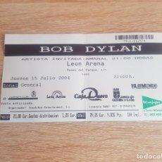 Entradas de Conciertos: ENTRADA CONCIERTO BOB DYLAN LEÓN ARENA 15 DE JULIO 2004 . Lote 194635098