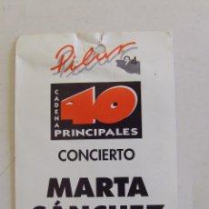 Entradas de Conciertos: ACREDITACION PASE ESCENARIO STAGE ENTRADA CONCIERTO MARTA SANCHEZ ZARAGOZA 1994. Lote 194715606