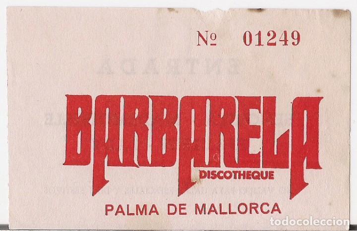 DISCOTHEQUE BARBARELA : ENTRADA SEÑORITA ORIGINAL MEDIADOS AÑOS 70 - PALMA DE MALLORCA (Música - Entradas)