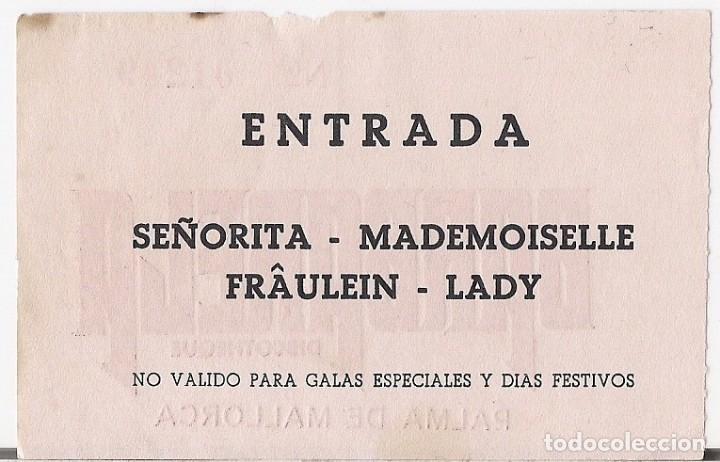 Entradas de Conciertos: DISCOTHEQUE BARBARELA : ENTRADA SEÑORITA ORIGINAL MEDIADOS AÑOS 70 - PALMA DE MALLORCA - Foto 2 - 195124773