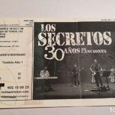 Entradas de Conciertos: ENTRADA TICKET CONCIERTO LOS SECRETOS 10 OCTUBRE 2008 LAS VENTAS MADRID . Lote 195481111