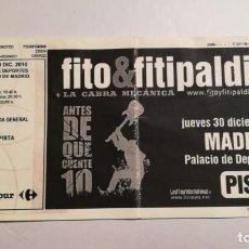 Entradas de Conciertos: ENTRADA TICKET CONCIERTO FITO Y FITIPALDIS PALACIO DE LOS DEPORTES MADRID 30 DICIEMBRE 2010. Lote 195481401