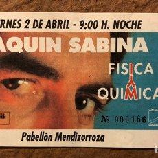 Entradas de Conciertos: JOAQUÍN SABINA, GIRA FÍSICA Y QUÍMICA. ENTRADA COMPLETA CONCIERTO MENDIZORROZA (VITORIA), 1992. Lote 195791996