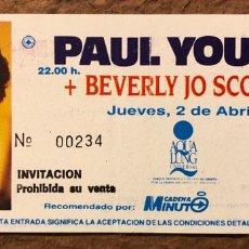 Entradas de Conciertos: PAUL YOUNG + BEVERLY JO SCOTT. ENTRADA CONCIERTO SALA AQUALUNG (MADRID), EN 1992.. Lote 195792488