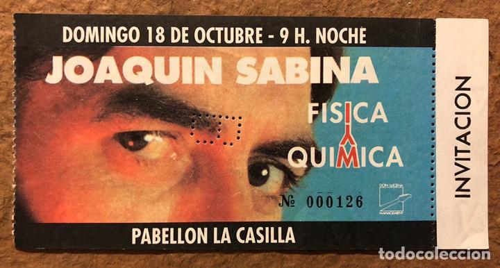 JOAQUÍN SABINA, GIRA FÍSICA Y QUÍMICA. ENTRADA COMPLETA CONCIERTO LA CASILLA (BILBAO), 1992. (Música - Entradas)