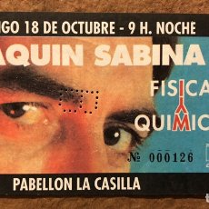 Entradas de Conciertos: JOAQUÍN SABINA, GIRA FÍSICA Y QUÍMICA. ENTRADA COMPLETA CONCIERTO LA CASILLA (BILBAO), 1992.. Lote 195792535