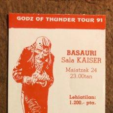 Entradas de Conciertos: GODZ OF THUNDER + INCUBUS + DISHARMONIC ORCHESTRA. ENTRADA COMPLETA CONCIERTO BASAURI 1991. Lote 195911240
