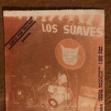 Entradas de Conciertos: LOS SUAVES. ENTRADA COMPLETA CONCIERTO CINE LA ESPERANZA (PRIMEROS 80), SAN VICENTE DE RASPEIG.. Lote 195917990