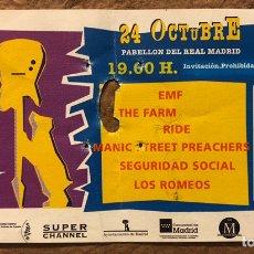 Entradas de Conciertos: ENTRADA COMPLETA FESTIVAL MADRID ROCK 1992 (EMF + THE FARM + RIDE + SEGURIDAD SOCIAL + MANIC STREET. Lote 196017640