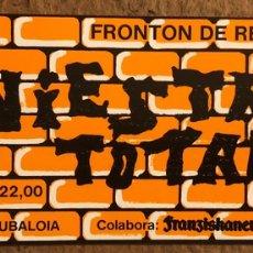 Entradas de Conciertos: SINIESTRO TOTAL. ENTRADA COMPLETA CONCIERTO EN EL FRONTÓN DE RENTERÍA (GIPUZKOA).. Lote 196019296