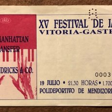 Entradas de Conciertos: THE MANHATTAN TRANSFER + JON HENDRICKS & CO. ENTRADA XV FESTIVAL JAZZ VITORIA (1991).. Lote 196024617