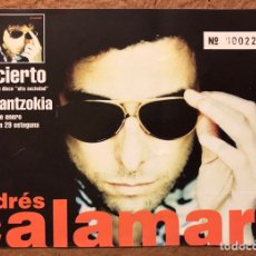 Entradas de Conciertos: ANDRÉS CALAMARO. ENTRADA CONCIERTO KAFE ANTZOKIA (BILBAO) EN 1998.. Lote 196070571