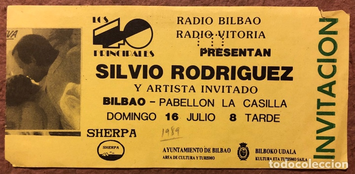 SILVIO RODRÍGUEZ. ENTRADA COMPLETA CONCIERTO PABELLÓN DE LA CASILLA (BILBAO) EN 1989 (Música - Entradas)