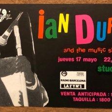 Entradas de Conciertos: IAN DURY AND THE MUSIC STUDENTS. ENTRADA COMPLETA CONCIERTO STUDIO 54 (BARCELONA) EN 1984.. Lote 196075275
