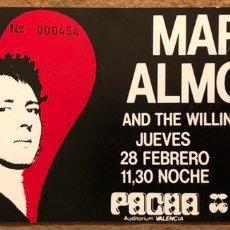 Entradas de Conciertos: MARC ALMOND & THE WILLING SINNERS. ENTRADA COMPLETA CONCIERTO SALA PACHÁ DE VALENCIA. Lote 196134982