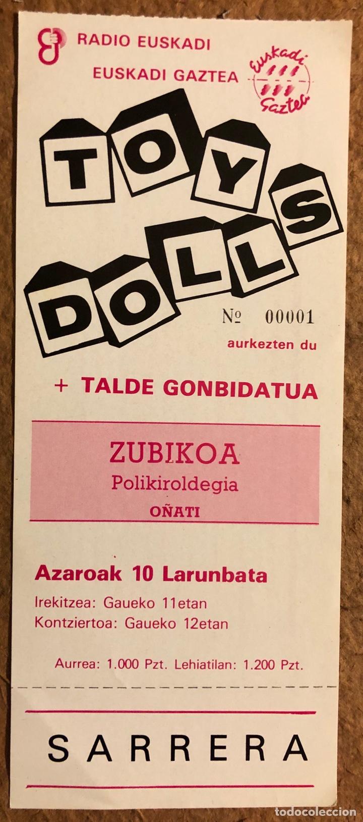 TOY DOLLS. ENTRADA COMPLETA CONCIERTO ZUBIKOA POLIKIROLDEGIA (OÑATI), FINALES AÑOS 80. (Música - Entradas)