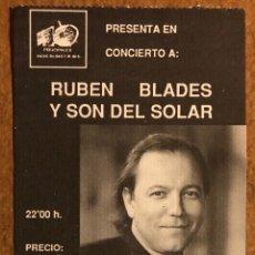 Entradas de Conciertos: RUBÉN BLADES Y SON DEL SOLAR. ENTRADA COMPLETA COMPLETA PABELLÓN LA CASILLA (BILBAO) EN 1991. Lote 196237648