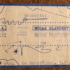 Entradas de Conciertos: D.N.A: MODAS CLANDESTINAS ENTRADA COMPLETA LA MANDRÁGORA (LEÓN) EN 1984.. Lote 196237783