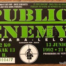 Entradas de Conciertos: PUBLIC ENEMY + PARA - LELOS. ENTRADA COMPLETA CONCIERTO PABELLÓN LA CASILLA (BILBAO), 1992.. Lote 196317726