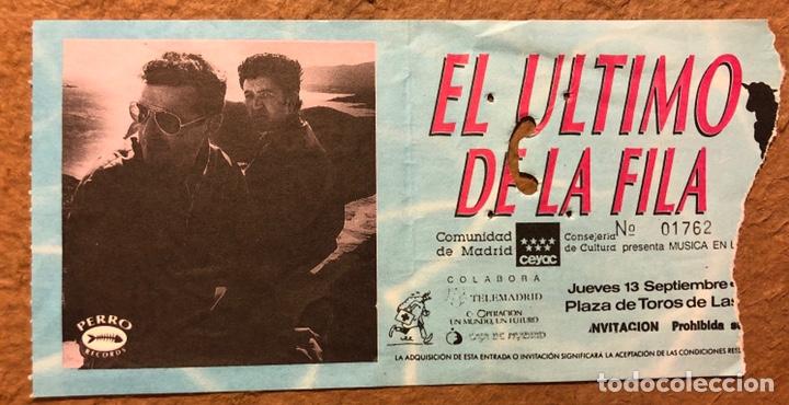 EL ÚLTIMO DE LA FILA. ENTRADA CONCIERTO, PLAZA DE TOROS DE LAS VENTAS (MADRID) EN 1990. (Música - Entradas)