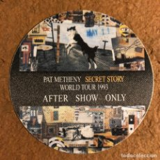 Entradas de Conciertos: PAT METHENY, SECRET STORY TOUR '93. PASE AFTER SHOW CONCIERTO PALACIO DEPORTES MADRID EN 1993. Lote 196321266