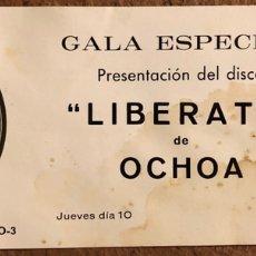 Entradas de Conciertos: LA OTXOA. ENTRADA PRESENTACIÓN DEL DISCO LIBÉRATE DE LA OCHOA EN SALA YOKO LENNONS (BILBAO), 1981. Lote 196399492