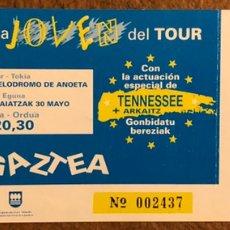 Entradas de Conciertos: TENNESSEE + ARKAITZ. ENTRADA CONCIERTO EN FIESTA SALIDA TOUR DE FRANCIA 1992 (SAN SEBASTIÁN). Lote 196400156