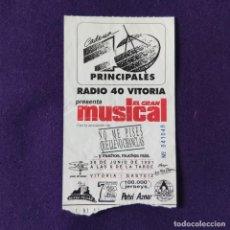 Entradas de Conciertos: ENTRADA CONCIERTO LOS 40 EL GRAN MUSICAL. NO ME PISES QUE LLEVO CHANCLAS. 1991. VITORIA. MUSICA.. Lote 196498641
