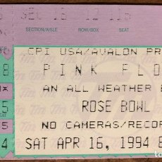 Entradas de Conciertos: PINK FLOYD THE DIVISION BELL TOUR. ENTRADA CONCIERTO EN EL ROSE BOWL DE PASADENA (CALIFORNIA) 1994. Lote 196559610