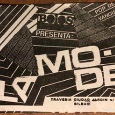 Entradas de Conciertos: LA MODE. FLYER PROMOCIONAL CONCIERTO EN LOCAL MUSICAL BOLOS (BILBAO) EN 1983.. Lote 196664711
