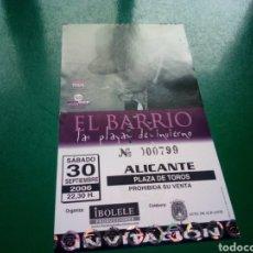 Entradas de Conciertos: ENTRADA ANTIGUA DE UN CONCIERTO MUSICAL DE EL BARRIO. GIRA LAS PLAYAS DEL INVIERNO. ALICANTE. Lote 197217333
