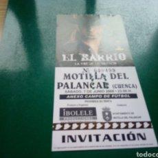 Entradas de Conciertos: ENTRADA ANTIGUA CONCIERTO EL BARRIO. GIRA LA VOZ DE MI SILENCIO. MOTILLA DEL PALANCAR (CUENCA). 2008. Lote 197218486
