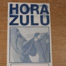 Entradas de Conciertos: ENTRADA CONCIERTO DE HORA ZULU. Lote 197882410