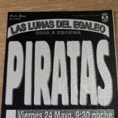 Entradas de Conciertos: ENTRADA CONCIERTO DE PIRATAS. Lote 197882752