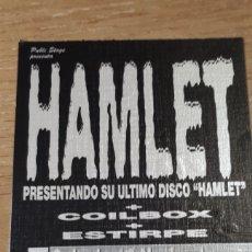 Entradas de Conciertos: ENTRADA CONCIERTO DE HAMLET. Lote 197882878
