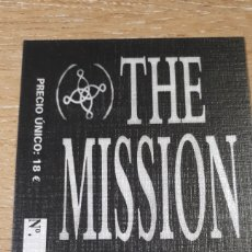 Entradas de Conciertos: ENTRADA CONCIERTO DE THE MISSION. Lote 197882897