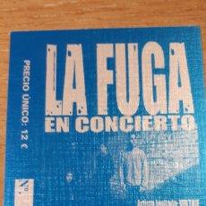 Entradas de Conciertos: ENTRADA CONCIERTO DE LA FUGA. Lote 197882913