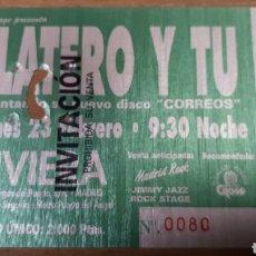 Entradas de Conciertos: ENTRADA CONCIERTO DE PLATERO Y TU. Lote 197882928