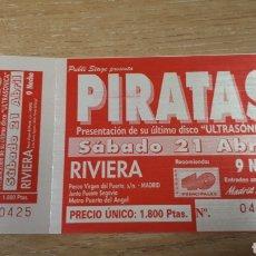 Entradas de Conciertos: ENTRADA CONCIERTO DE PIRATAS. Lote 197882938