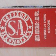 Entradas de Conciertos: ENTRADA DE CONCIERTO SOCIEDAD ALCOHÓLICA - SALA SUKURSAL. Lote 200127740