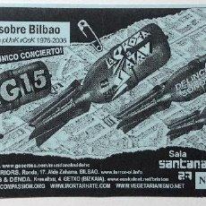 Entradas de Conciertos: MG15 LA BROMA DE SSATAN DELINCUENCIA SONORA ANTIBIÓTICOS ENTRADA CONCIERTO BILBAO. Lote 200763038