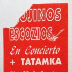 Entradas de Conciertos: MOJINOS ESKOZIOS TATAMKA CONCIERTO PINOS PUENTE GRANADA. Lote 202031557
