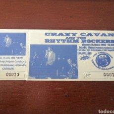Billets de concerts: ENTRADA CRAZY CAVAN AND THE RHYTHM ROCKERS 16 JUNIO 2006 CASTELLÓN. Lote 202793636