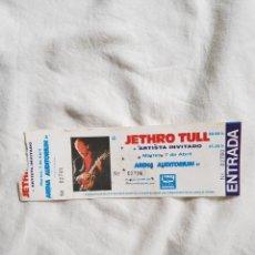 Entradas de Conciertos: JETHRO TULL ENTRADA DE CONCIERTO ARENA AUDITORIUM OPORTUNIDAD COLECCIONISTAS. Lote 203572040