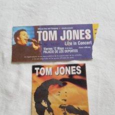 Entradas de Conciertos: TOM JONES ENTRADA TICKET DE CONCIERTO Y PASE V.I.P OPORTUNIDAD COLECCIONISTAS. Lote 203576557