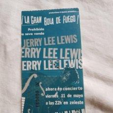 Entradas de Conciertos: JERRY LEE LEWIS ENTRADA TICKET DE CONCIERTO ANTIGUA OPORTUNIDAD COLECCIONISTAS. Lote 203577683