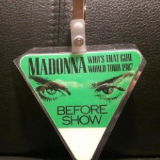 Entradas de Conciertos: MADONNA - MUY RARO PASE BACKSTAGE BEFORE SHOW - WHO'S THAT GIRL WORLD TOUR 1987 - SIN USAR. Lote 205291722